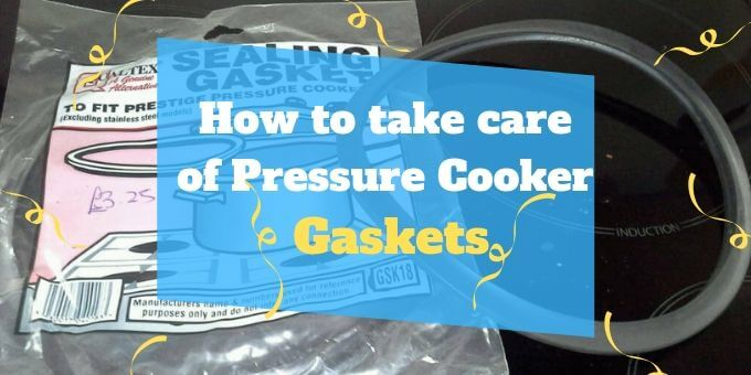 How-to-take-care-of-Pressure-Cooker-Gaskets-pressurecookertips.com