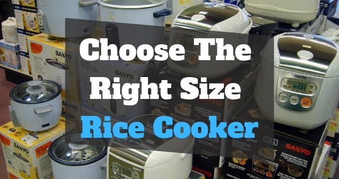 choose-right-size-rice-cooker-pressurecookertips.com